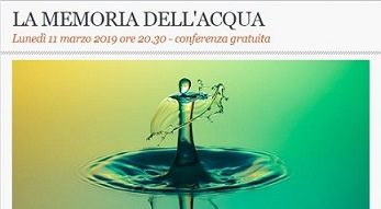 """La memoria dell'acqua"" – conferenza"